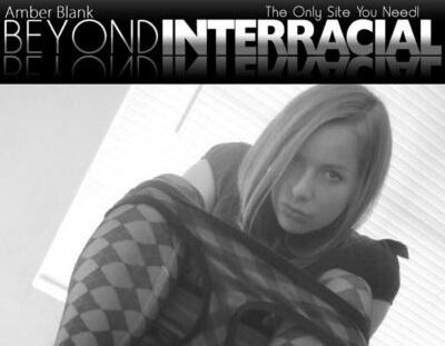 BeyondInterracial.com   Amber Blank – SITERIP